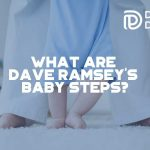 What Are Dave Ramsey_s Baby Steps - F
