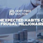 7 Unexpected Habits Of A Frugal Millionaire - F