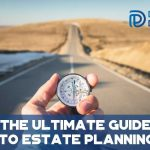 The Ultimate Guide to Estate Planning - F