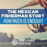 The Mexican Fisherman Story - How Much Is Enough - F