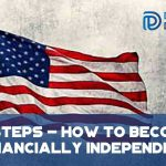 7 Steps - How To Become Financially Independent - F