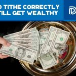 How To Tithe Correctly And Still Get Wealthy - F