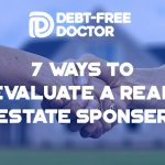 7-ways-to-evaluate-a-real-estate-sponser